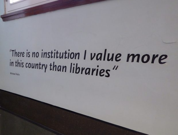 "Quote painted on the walls of Sheffield central library: ""There is no institution I value more in this country than libraries"" Michael Palin"