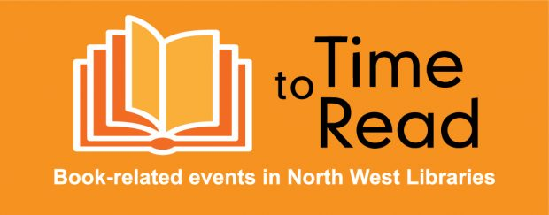 Time to Read banner which says book-related events in North West Libraries
