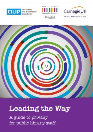 Front cover of Leading the Way: a guide to data privacy for library staff